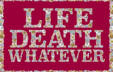 Life Death Whatever – A new community